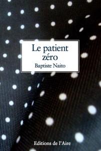 Le patient zéro